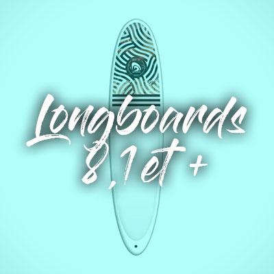 """Longboards 8,1"""" et plus"""